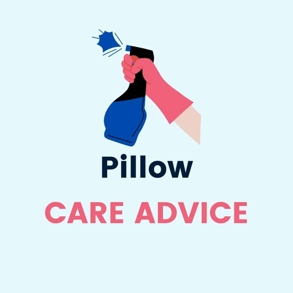 Pillow Care Maintenance